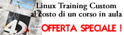 Offerta Speciale Linux Custom Training